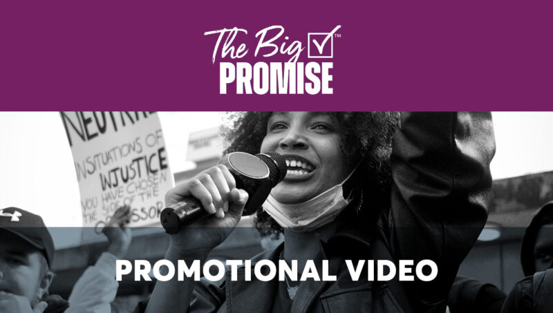The Big Promise Promotional Video