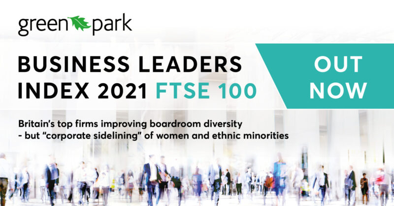 Green Park Business Leaders Index 2021: FTSE 100