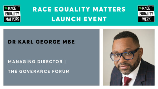 Race Equality Matters Launch Event – Dr Karl George MBE