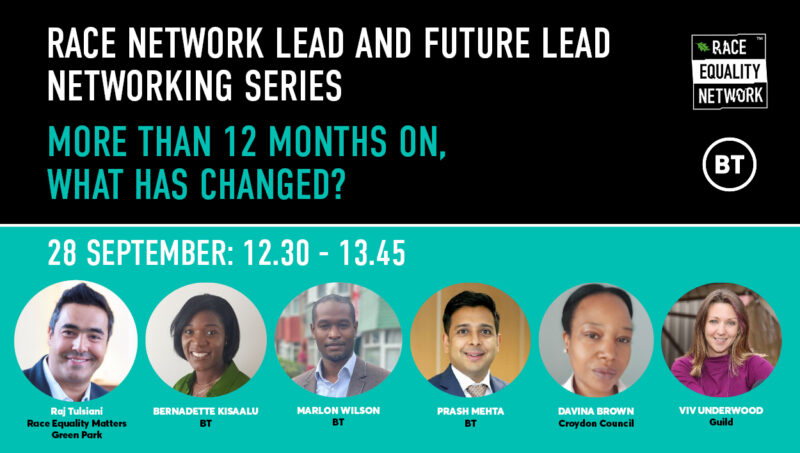 Race Network Lead and Future Lead Networking Series. More than 12 months on what has changed?