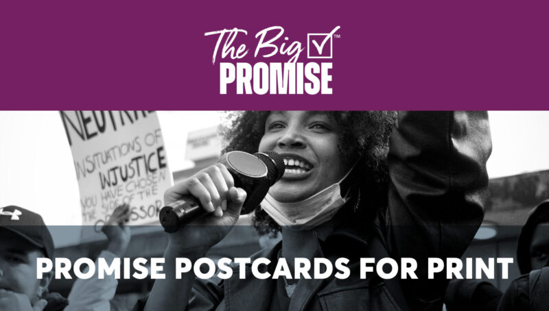 The Big Promise Postcards