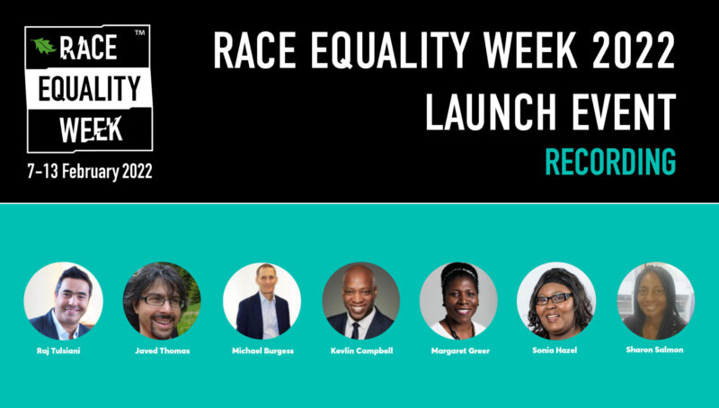 Race Equality Week 2022 Launch Event Recording