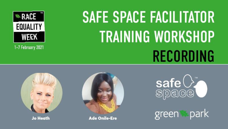 Race Equality Week Safe Space Facilitator Workshop Recording