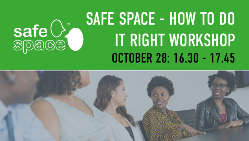 Safe Space How To Do It Right Workshop